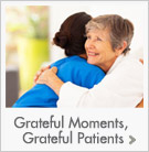 Grateful Moments, Grateful Patients